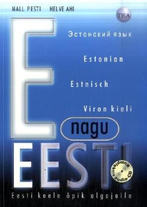 E as in Estonia: Estonian for Beginners - Student's Book