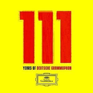 111 Years Of Deutsche Grammophon : The Collector'S Edition /Vol.1