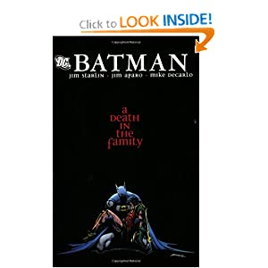 Batman: A Death in the Family by Jim Starlin, Jim Aparo and Mike DeCarlo