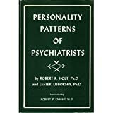 img - for Personality Patterns of Psychiatrists: A Study of Methods for Selecting Residents, Volume I (Menninger Clinic Monograph Series, No. 13) book / textbook / text book