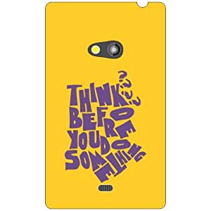 Nokia Lumia 625 think before speaking Phone Cover - Matte Finish Phone Cover