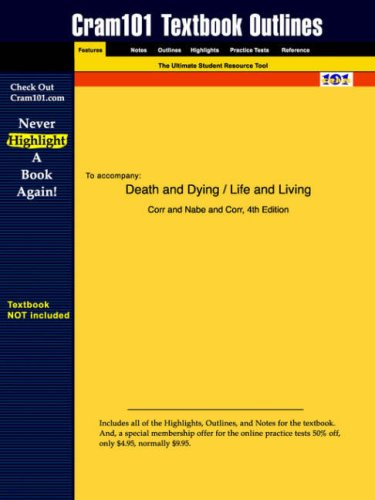 Death And Dying / Life And Living (Cram101 Textbook Outlines)
