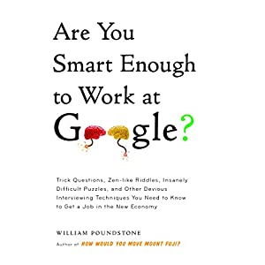 Are You Smart Enough to Work at Google? Hörbuch