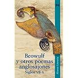 Beowulf y otros poemas anglosajones. Siglos VII-X (Alianza Literaria (Al))
