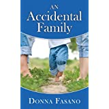 An Accidental Family ~ Donna Fasano