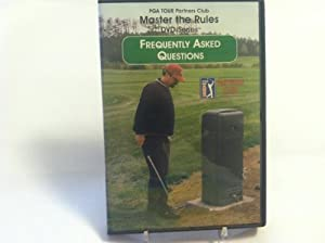 PGA Tour Partners Club Master the Rules DVD Series- Frequently Asked Questions