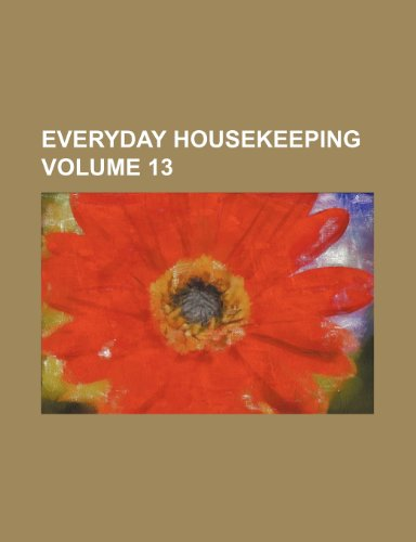 Everyday Housekeeping Volume 13
