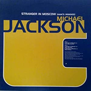 JACKSON, MICHAEL - Stranger In Moscow Tee's Freeze Mix/tee's Mission Mix/tee's Cappella/hani's Ext.chill Hop Mix/baseme