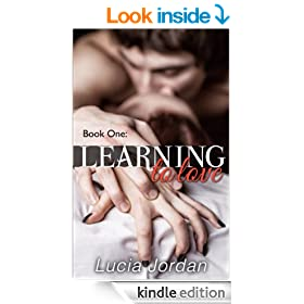 Learning To Love: Contemporary Romance