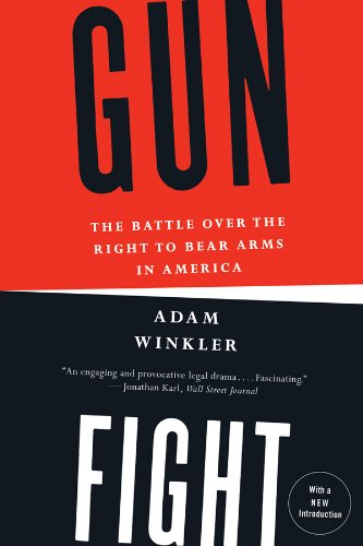 Gunfight: The Battle Over the Right to Bear Arms in America (America Gun Book compare prices)