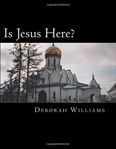 Is Jesus Here?: A Christian Play