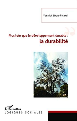 Plus loin que le développement durable : la durabilité
