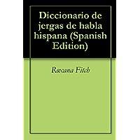 Diccionario de jergas de habla hispana