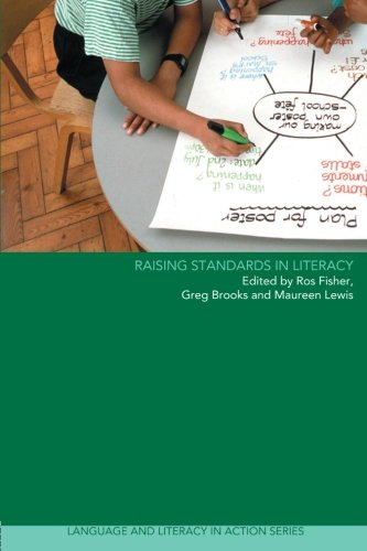 Raising Standards in Literacy (Language and Literacy in Action)
