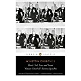 [(Blood, Toil, Tears and Sweat: Winston Churchill's Famous Speeches)] [by: Winston Churchill]