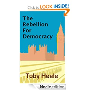 The Rebellion for Democracy To