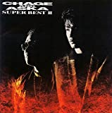 Super Best II(CHAGE&ASKA)