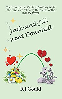 Jack And Jill Went Downhill by R J Gould ebook deal