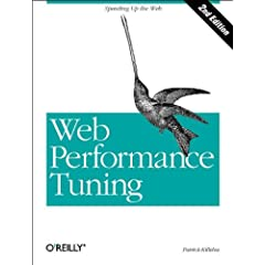 Web Performance Tuning, 2nd Edition (O'Reilly Internet)
