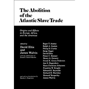 Amazon.com: The Abolition of the Atlantic Slave Trade: Origins and ...
