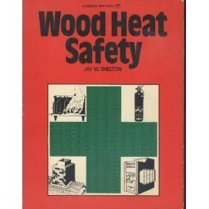 Wood Heat Safety by Jay Shelton