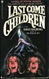 Last Come the Children (0523480369) by David Hagberg