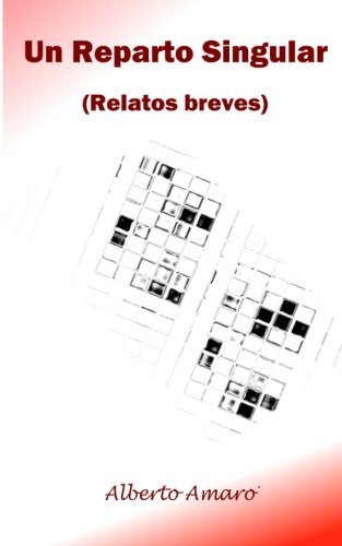 Un Reparto Singular: Relatos Breves