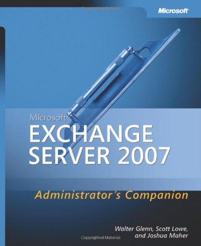 Microsoft Exchange Server 2007 Administrator's Companion