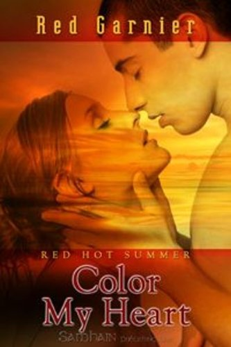 Color My Heart: A Red Hot Summer Story