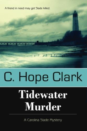 Tidewater Murder: A Carolina Slade Mystery [Clark, C. Hope] (Tapa Blanda)