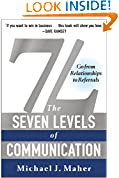#7: 7L: The Seven Levels of Communication: Go From Relationships to Referrals