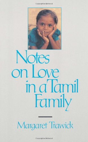 Notes on Love in a Tamil Family