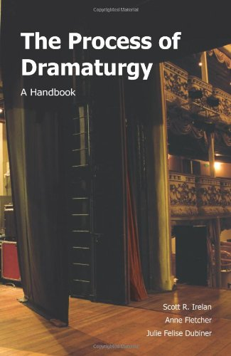 The Process of Dramaturgy: A Handbook