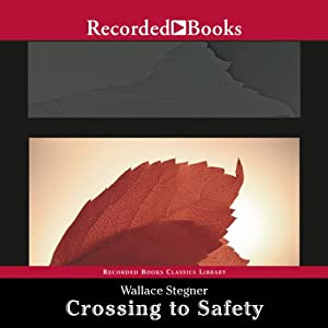 Crossing to Safety | [Wallace Stegner]