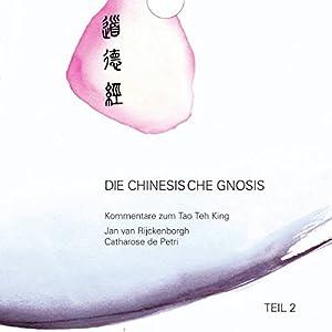 Die chinesische Gnosis 2 Hörbuch