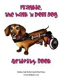 Frankie, the Walk 'N Roll Dog Activity Book