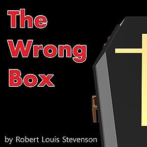 The Wrong Box | [Robert Louis Stevenson, Lloyd Osbourne]