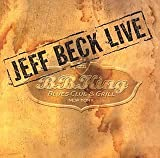 Jeff Beck: LIve at B.B. King Blues Club by Sony Japan