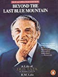 img - for Beyond the Last Blue Mountain: the Authorised Biography of J.R.D. Tata book / textbook / text book