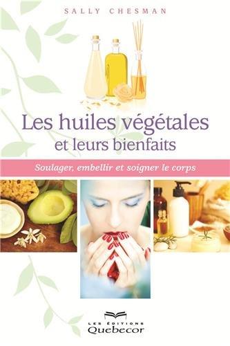 les-huiles-vegetales-et-leurs-bienfaits