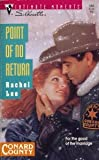 Point of No Return (Conard County) (Silhouette Intimate Moments # 566) (0373075669) by Rachel Lee