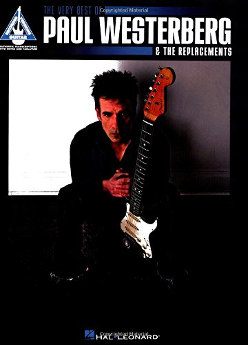 The Very Best of Paul Westerberg & the Replacements (Guitar Recorded Versions)