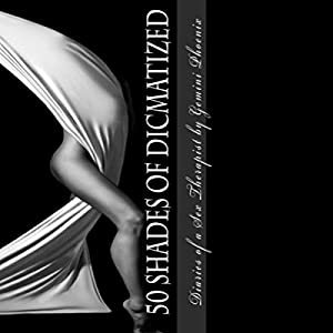 50 Shades of Dicmatized Audiobook