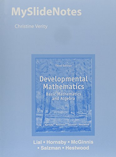 MySlideNotes for Developmental Mathematics: Basic Mathematics and Algebra