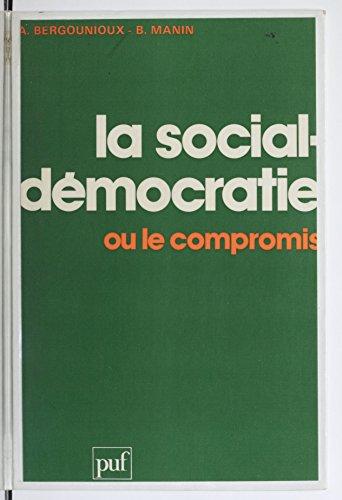 La Social-démocratie ou le compromis