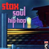 Stax : The Soul Of Hip-Hop