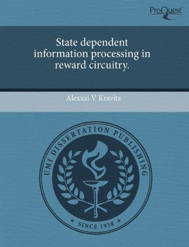 State Dependent Information Processing in Reward Circuitry.