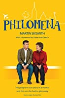 Philomena: The true story of a mother and the son she had to give away (film tie-in edition)