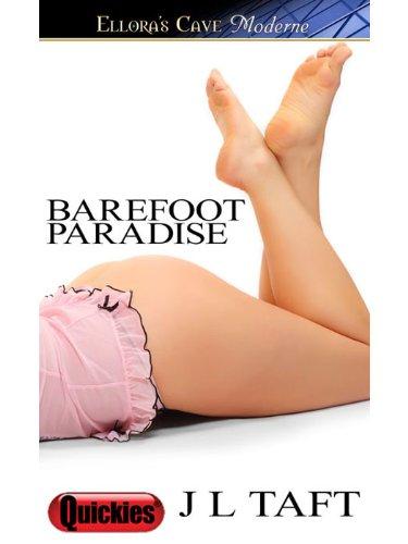 Barefoot Paradise by J L Taft