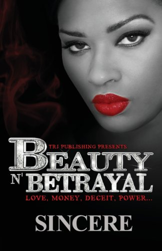 Beauty N' Betrayal
